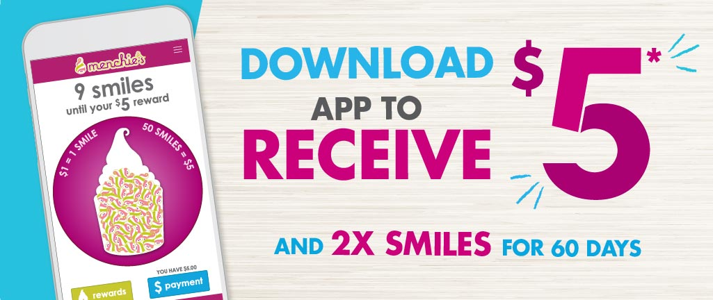 Download our app to receive $5* and 2x Smiles for 60 days