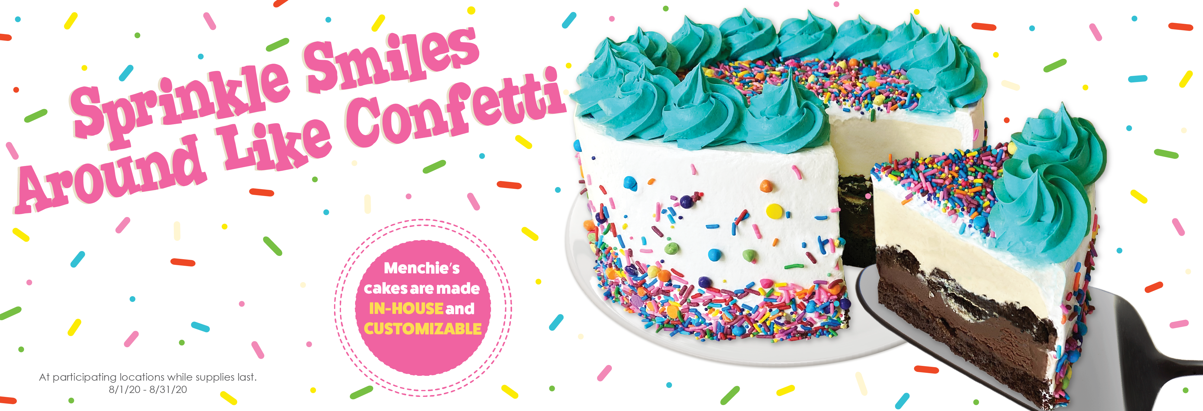Celebrate your upcoming festivities with our Confetti froyo Cake. With delicious colorful icing topped with sprinkles, this cake is sure to spread smiles.