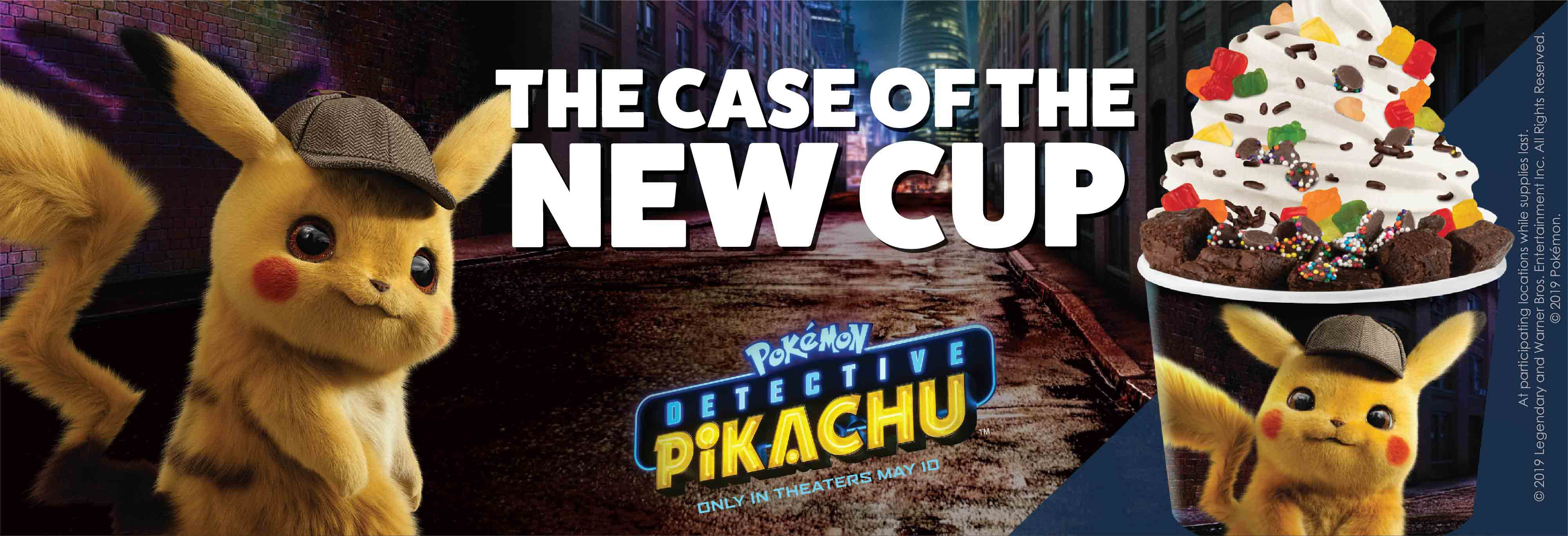 Detective Pikachu Cup. Complete your investigation of our new flavors in our new POKÉMON Detective Pikachu cup, available at Menchie's stores now for a limited time only.