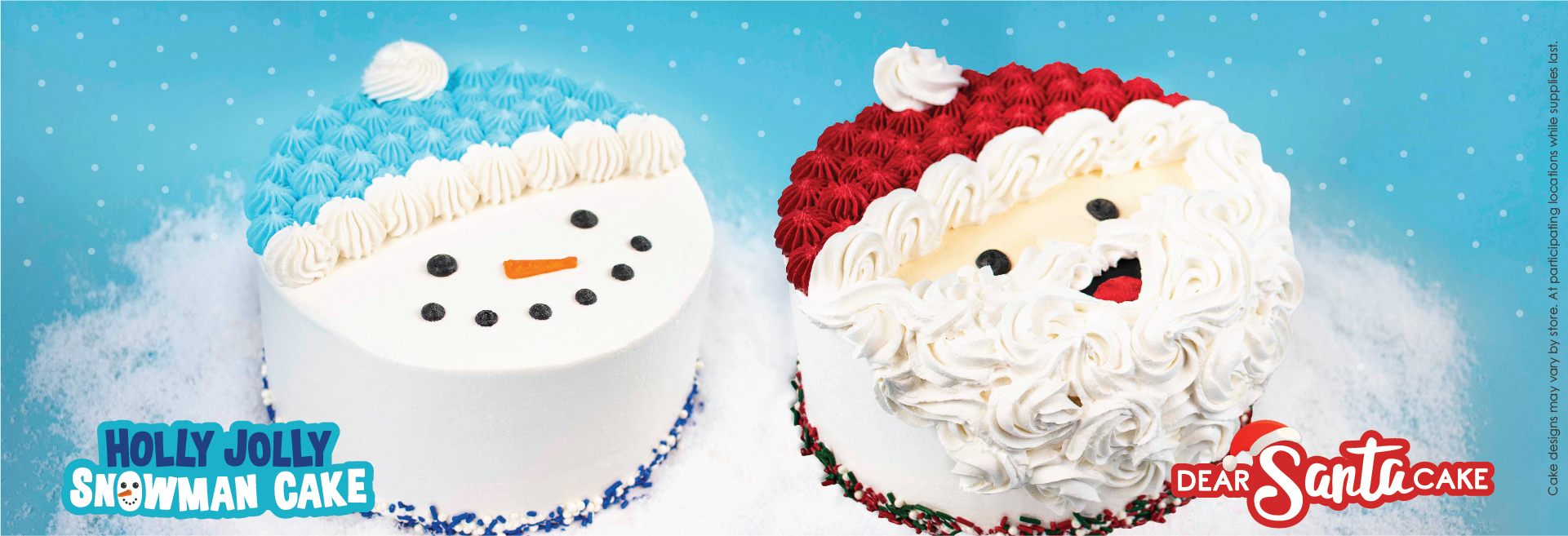 An image of our Holly Jolly Snowman and Dear Santa Cakes. Froyo-yo-yo! The holiday spirit is best celebrated with froyo cakes. Made in house and customizable, our Holly Jolly Snowman and Dear Santa cakes are ready to bring holiday cheer to your holiday festivities. Order one today!