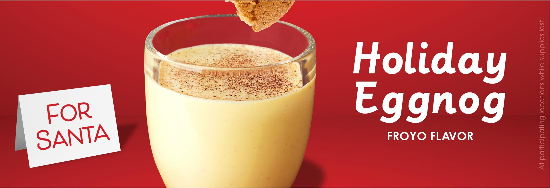 An image of eggnog. Holiday Eggnog. What are the holidays without eggnog? One of our most popular flavors is back for the holidays. This flavor is rich, sweet, and bringing the holiday spirit to you in a spoon.