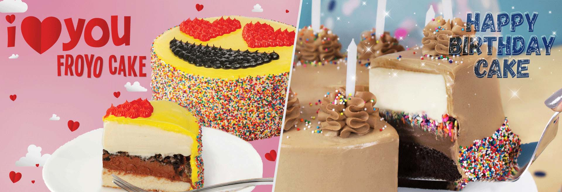 Celebrate the month of Love with our I <3 You Froyo Cake and the new Happy Birthday Cake