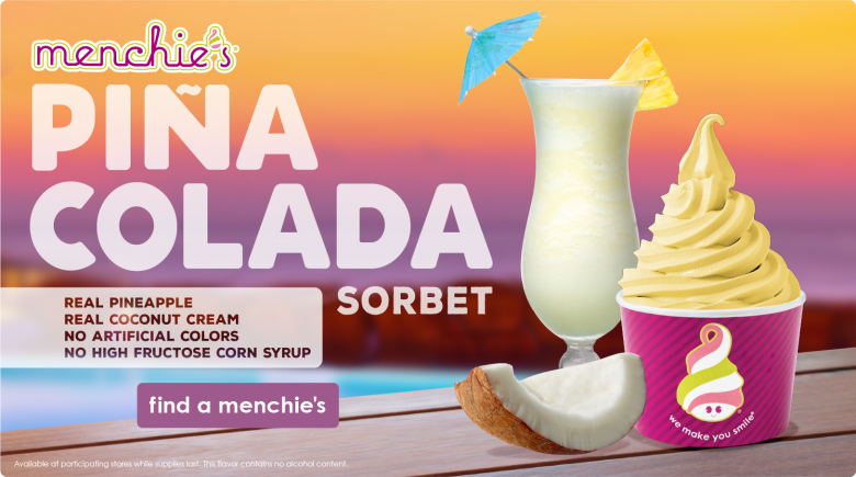 Introducing Menchie's Pina Colada flavor.  Click to learn more!