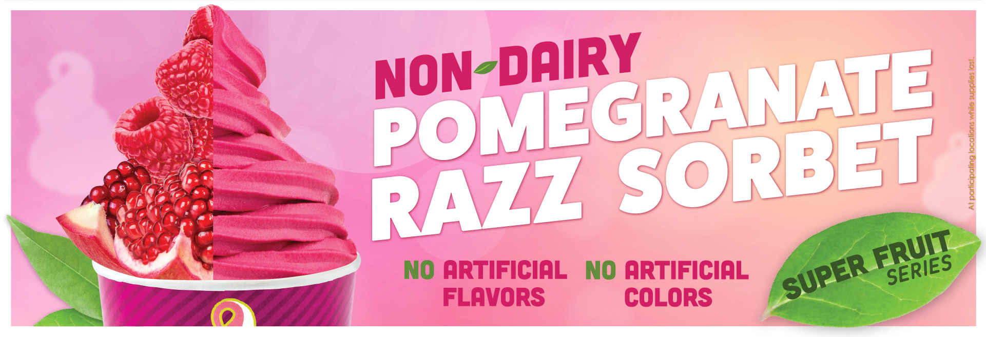 Pomegranate Razz Sorbet. We took a delicious sorbet favorite and made it even better. Our new Pom Razz Sorbet flavor is mixing now!