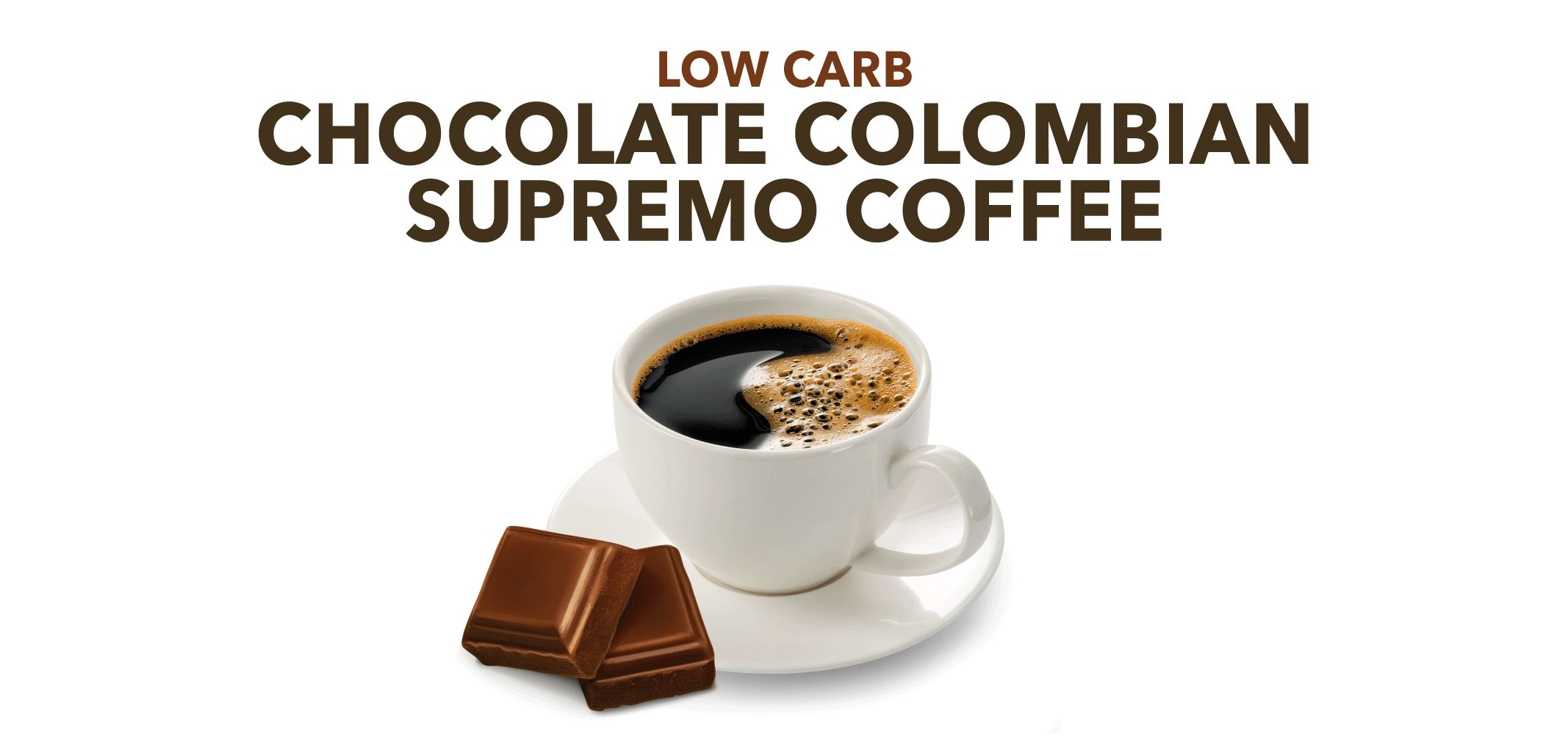 low carb chocolate colombian supremo coffee label image