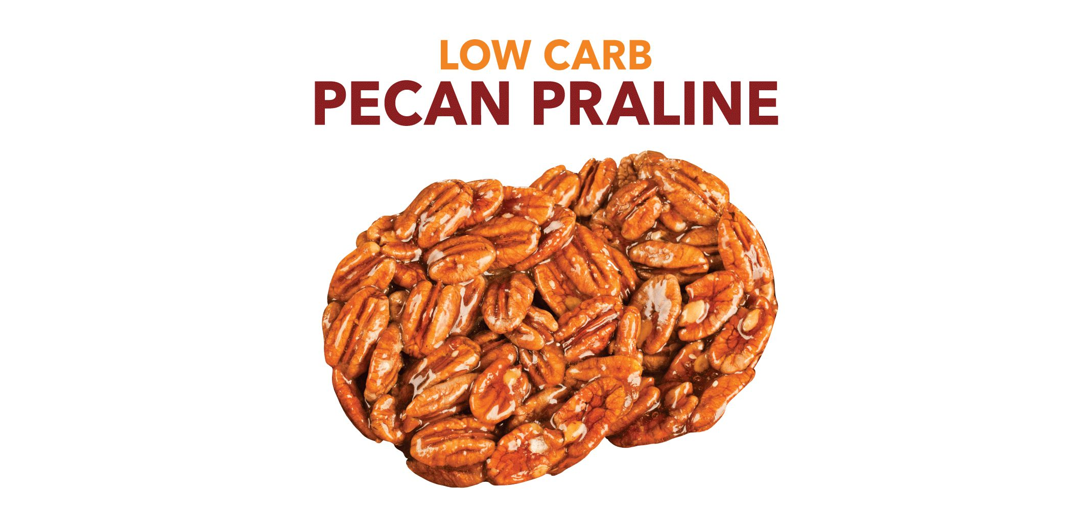 Low Carb Pecan Praline label image