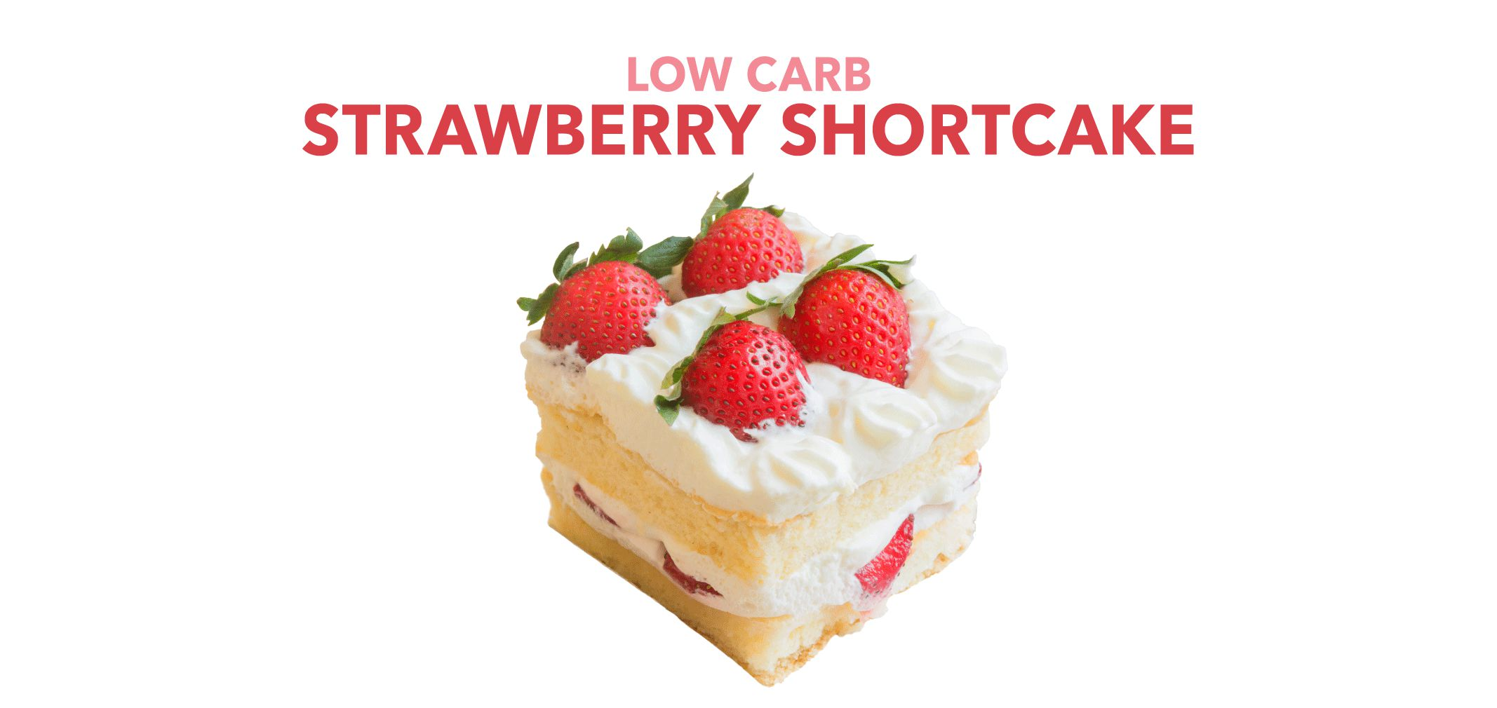 Low Carb Strawberry Shortcake label image