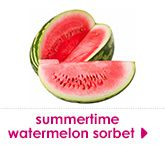 summertime  watermelon sorbet