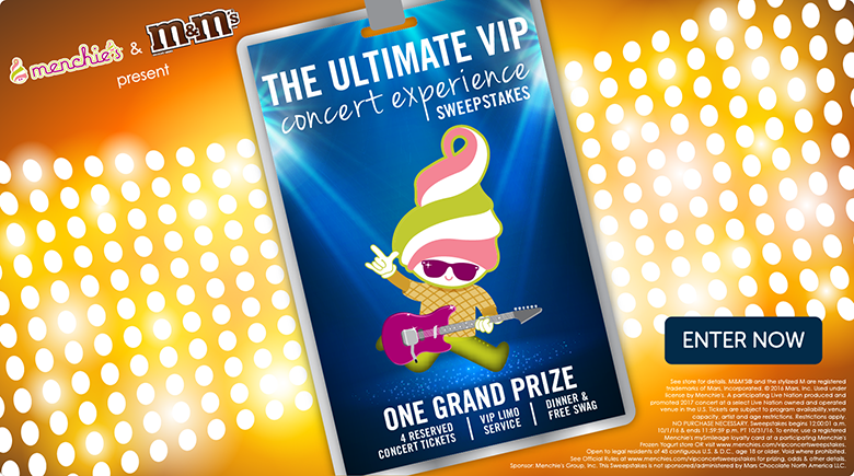 Menchie's and M&M's presents The ultimate VIP concert experience sweepstakes