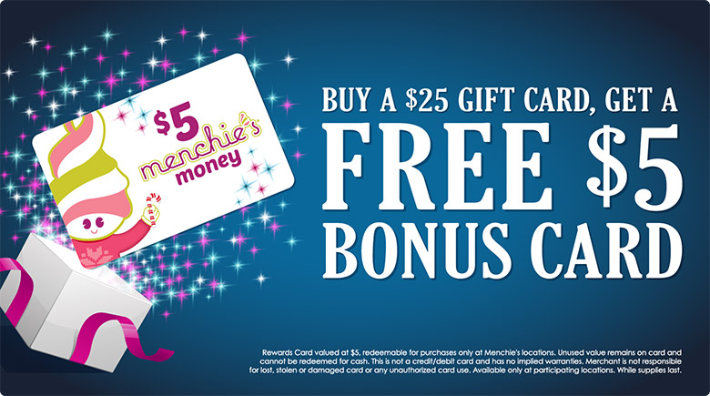 Buy a $25 gift card, get a free $5 card!