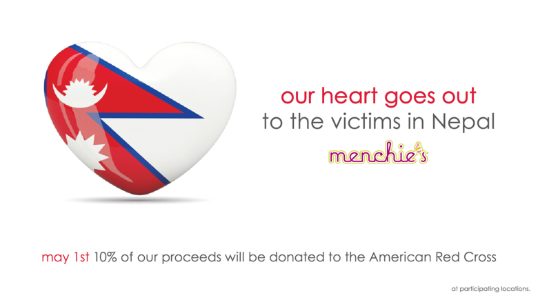 our heart goes out to the victims in Nepal - May 1st 10% of our proceeds will be donated to the American Red Cross - at participating locations